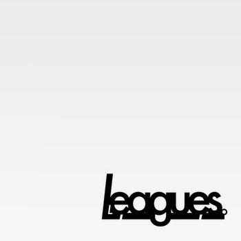 LEAGUES. EP - Leagues. Review