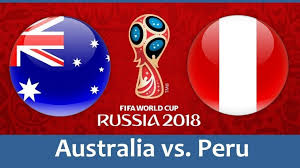Australia vs Peru Live Streaming online Today 26.06.2018 World Cup Russia 2018