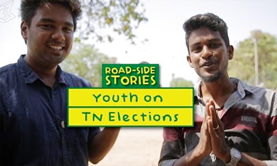 Youth on TN Elections – Road Side Stories