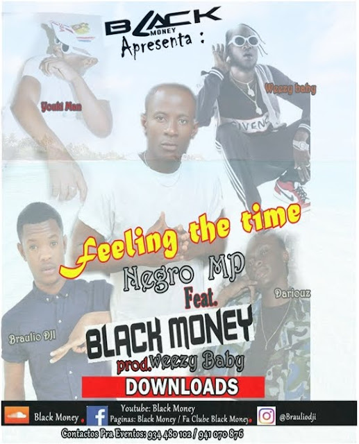 Negro M.P feat. Black Money - Feeling The Time (Rap) [Download]