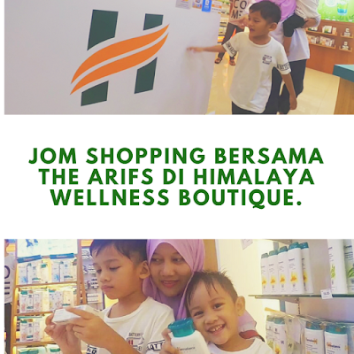 Jom shopping bersama The Arifs di Himalaya Wellness Boutique.