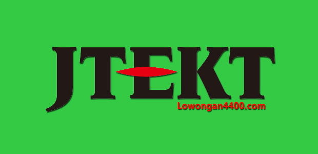 Lowongan Kerja PT. JTEKT Indonesia Kawasan Surya Cipta
