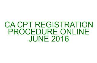 CA COMMON PROFICIENCY TEST REGISTRATION PROCESS ONLINE JUNE 2016