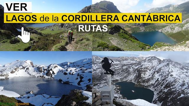 Ver link a los grandes lagos de la Cordillera Cantábrica