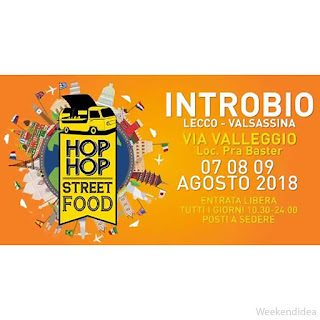 Hop Hop Street Food 7-8-9 agosto Introbio (LC)