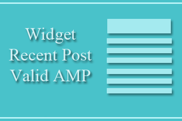 Cara Membuat Widget Recent Post Keren