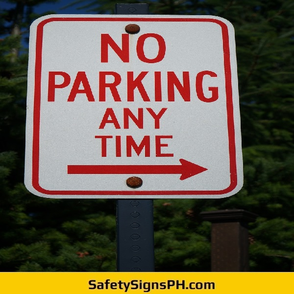 No Parking Any Time Sign Philippines