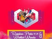 Rayakan Pesta 11.11 dan Wishlist Wisuda
