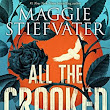 Waiting on Wednesday: All the Crooked Saints by Maggie Stiefvater