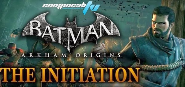 Batman Arkham Origins Iniciación PC DLC Full Español