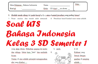 Soal UTS B Indo Kelas 3 SD Semerter 1