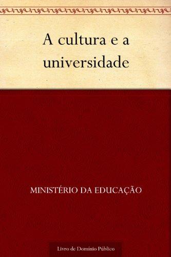 A cultura e a universidade - Ministério da Educação