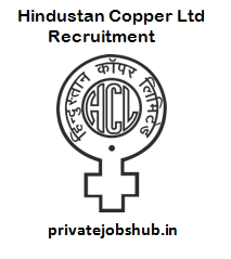 Hindustan Copper Ltd Recruitment