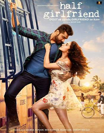 Half Girlfriend 2017 Full Hindi Mobile Movie Download