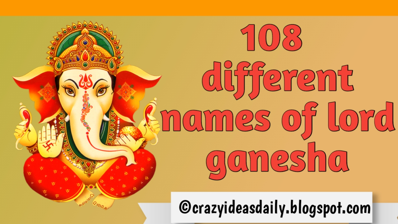 What are the different names of ganesha   108 names of lord