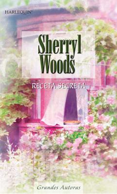Sherryl Woods - Receta Secreta