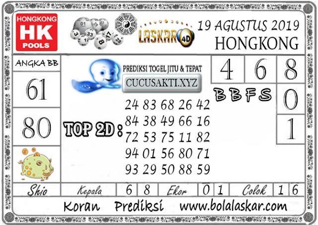 Prediksi Togel HONGKONG LASKAR4D 19 AGUSTUS 2019