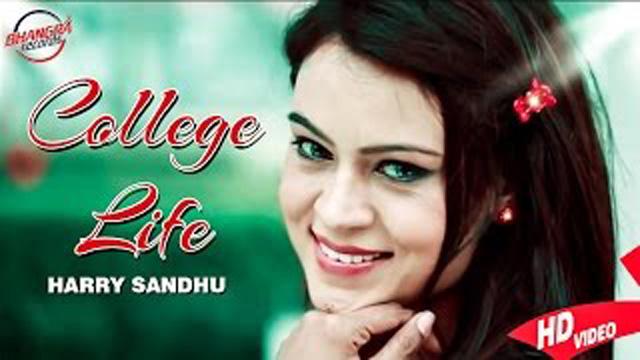 College Life Lyrics - Punjabi Song | Harry Sandhu