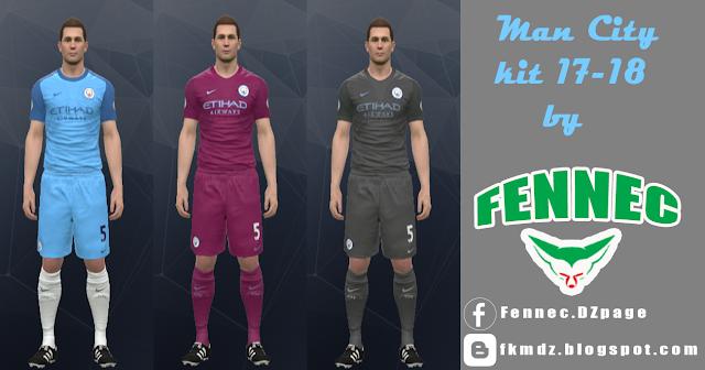 PES 2017 Man City kit 17-18 by FENNEC kit maker