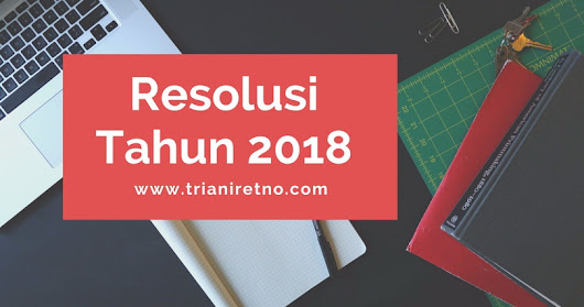 Ini Resolusiku. Apa Resolusimu?
