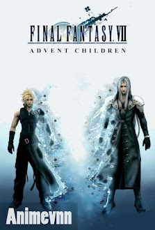 Final Fantasy VII Advent Children - Final Fantasy 7: Advent Children 2009 Poster