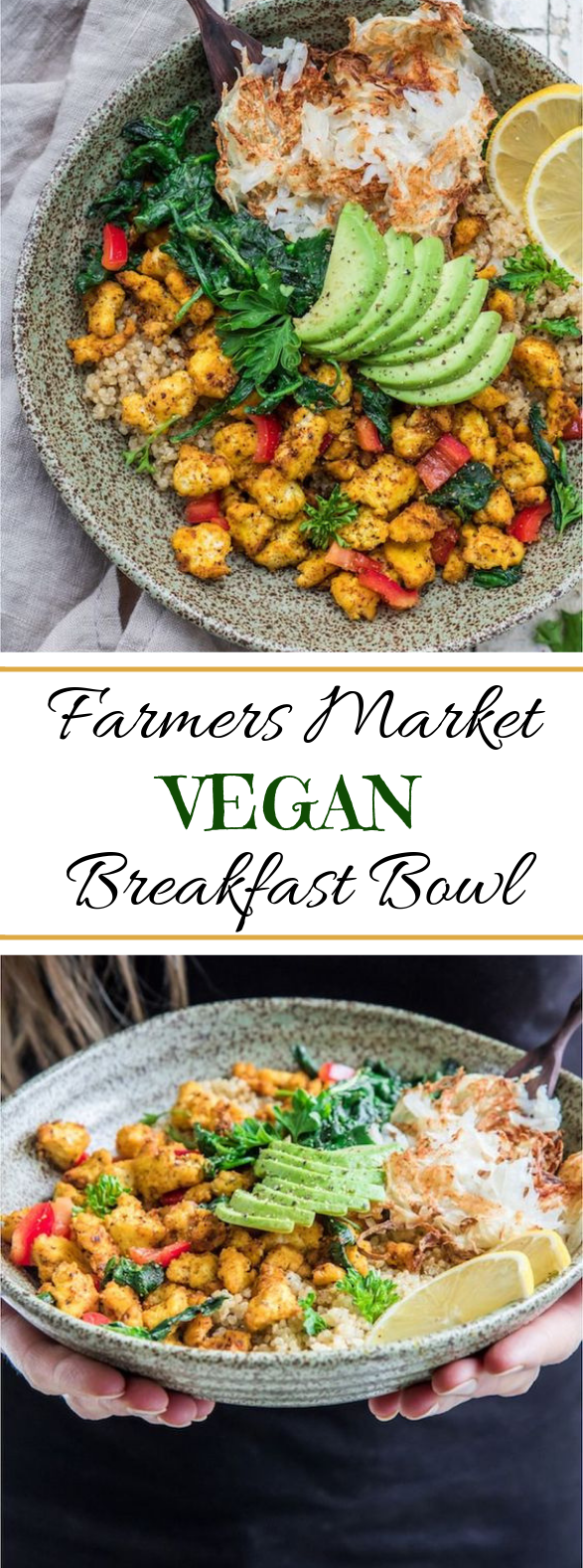 Farmers Market Vegan Breakfast Bowl #vegetarian #breakfast