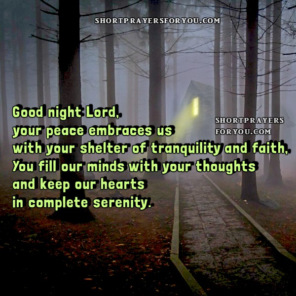 Short night prayer, free christian prayer Lord, give us peace tonight, bless us, free prayers for every night by Mery Bracho