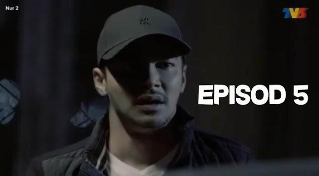 Tonton Drama Nur 2 Episod 5 Full