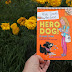 Enter the Hilde Cracks the Case: Hero Dog! Giveaway