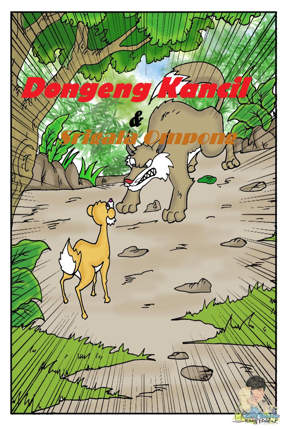 Dongeng KANCIL dan SERIGALA Ompong, Cerita Dongeng Anak Terbaru