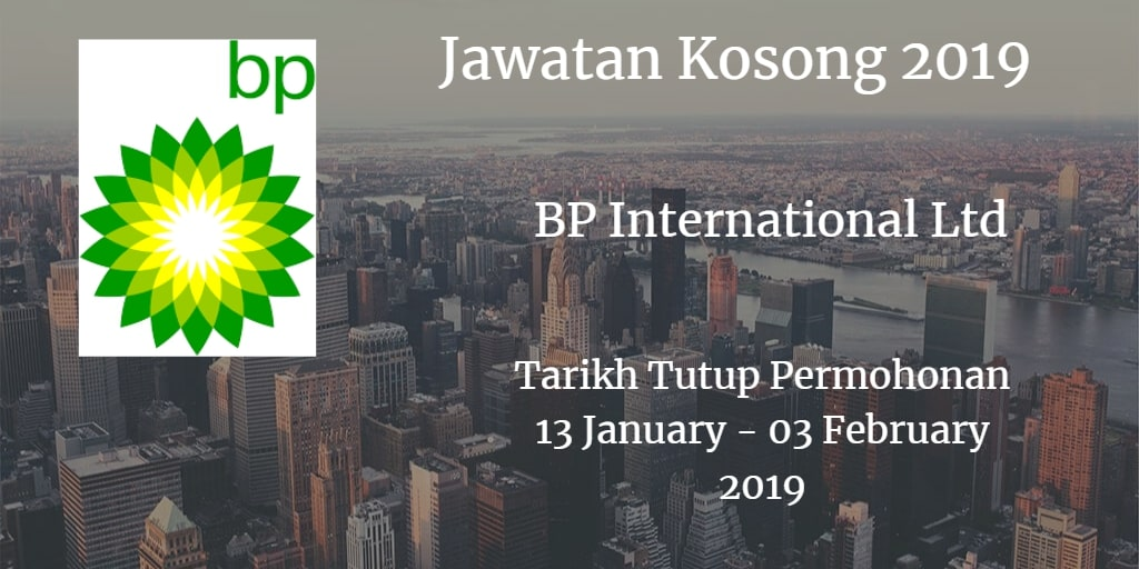 Jawatan Kosong BP International Ltd 13 January  - 03 February 2019
