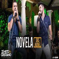 Baixar Novela Das Nove - Zé Neto e Cristiano MP3