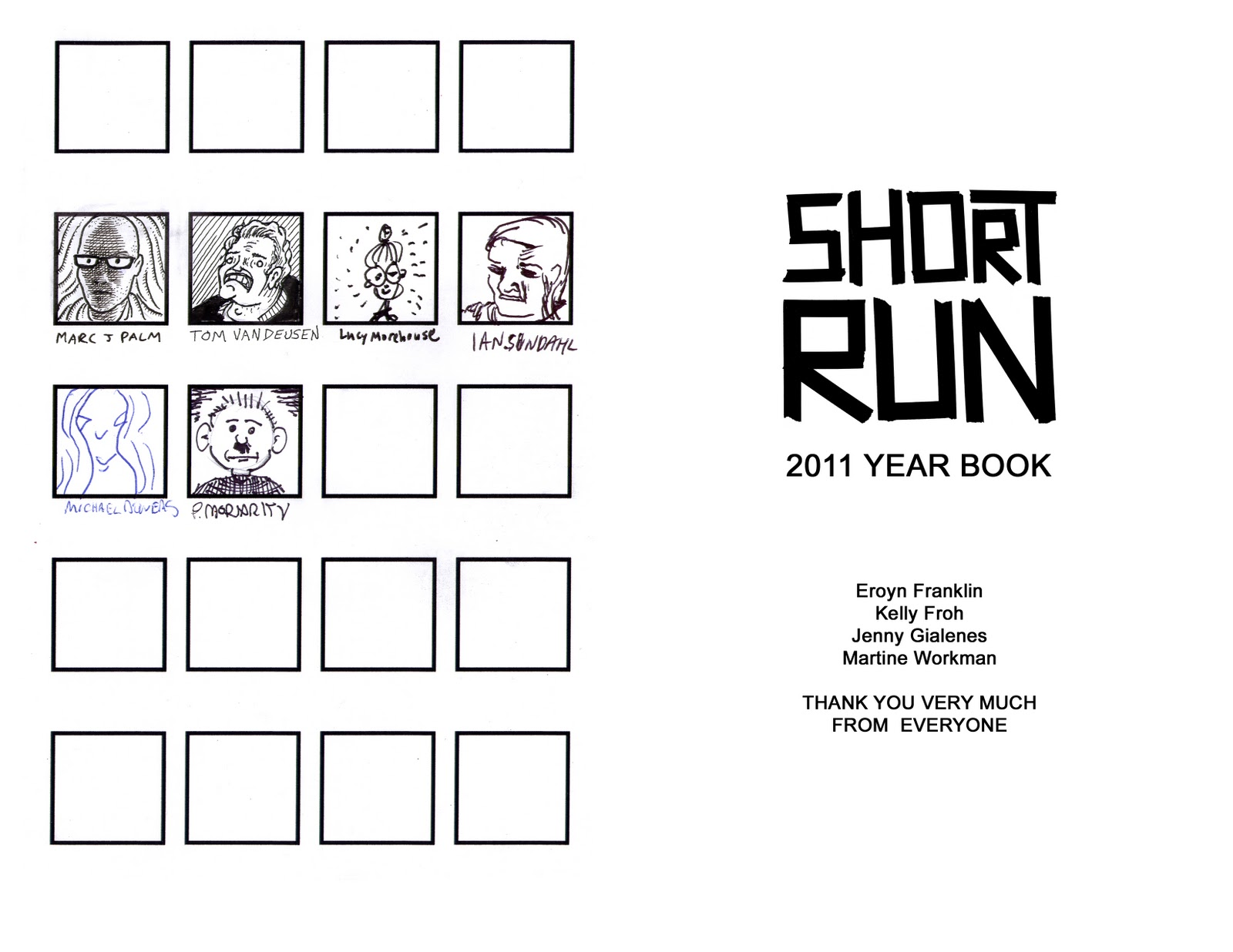 Swellzombie's Lair of the Psychic Creature: Short Run 2011