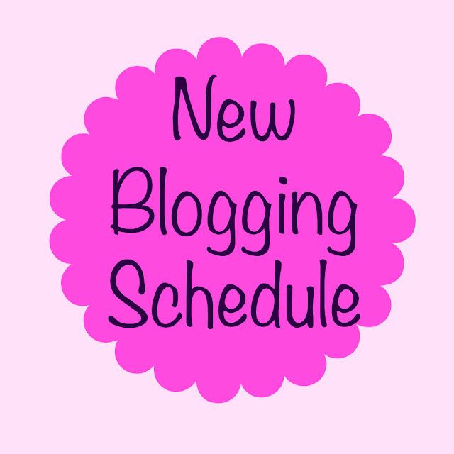 My New Blogging Schedule