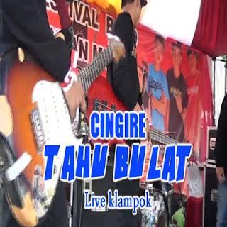 Cingire Band Tahu Bulat ( Rapp Ngapak )