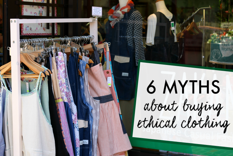 6 myths about ethical and sustainable clothing