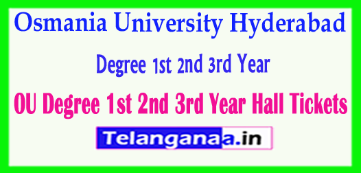 OU Degree Osmania University Degree 1st 2nd 3rd Year 2018 Hall Tickets