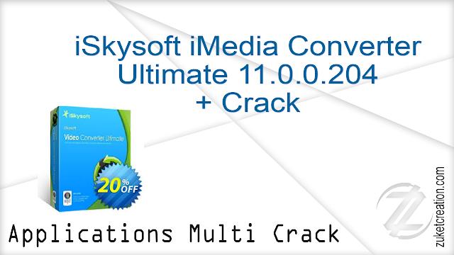 iSkysoft iMedia Converter Ultimate 11.0.0.204 + Crack   |  111 MB