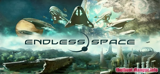 Download Game Endless Space Full crack Fshare