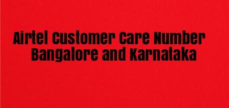 Airtel Customer Care Number Bangalore and Karnataka