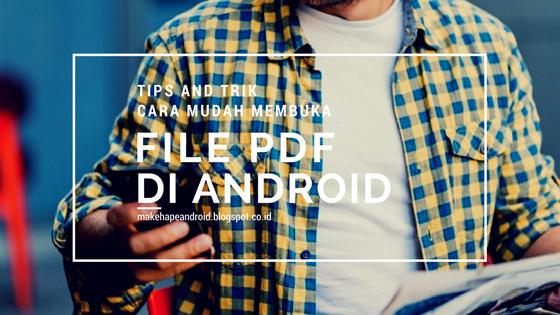 Gambar Cara Membuka File PDF di Android dalam Hitungan Detik
