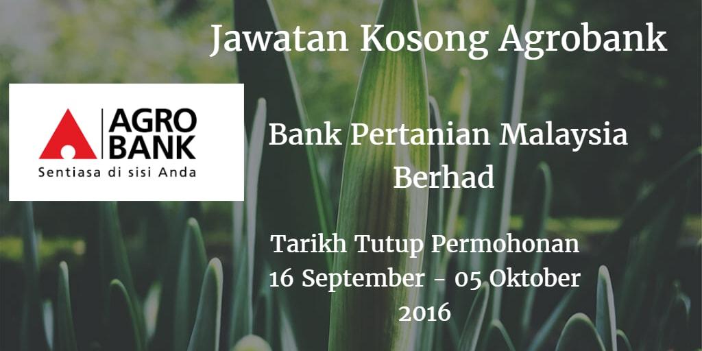 Jawatan Kosong Agrobank 16 September - 05 Oktober 2016