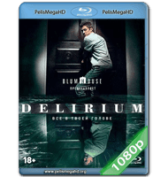 DELIRIUM (2018) 1080P HD MKV ESPAÑOL LATINO