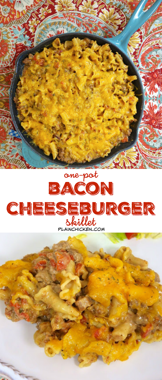 Bacon Cheeseburger Skillet {One-Pot} - everything cooks in the same pot, even the pasta! Hamburger, bacon, onion, beef broth, Rotel, cream cheese, pasta and cheddar cheese. Ready in 20 minutes!