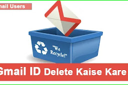 Gmail Account Delete Kaise Kare- Full Details Hindi Me