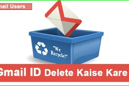 Gmail Account Delete Kaise Kare- Full Details Hindi Me