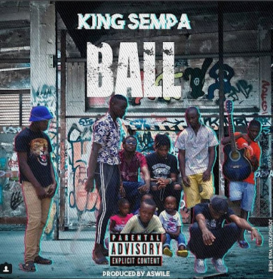 VIDEO MPYA:King Sempa - BALL