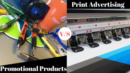 Promotional Products versus Print Advertising