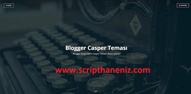 Blogger Casper Teması İndir