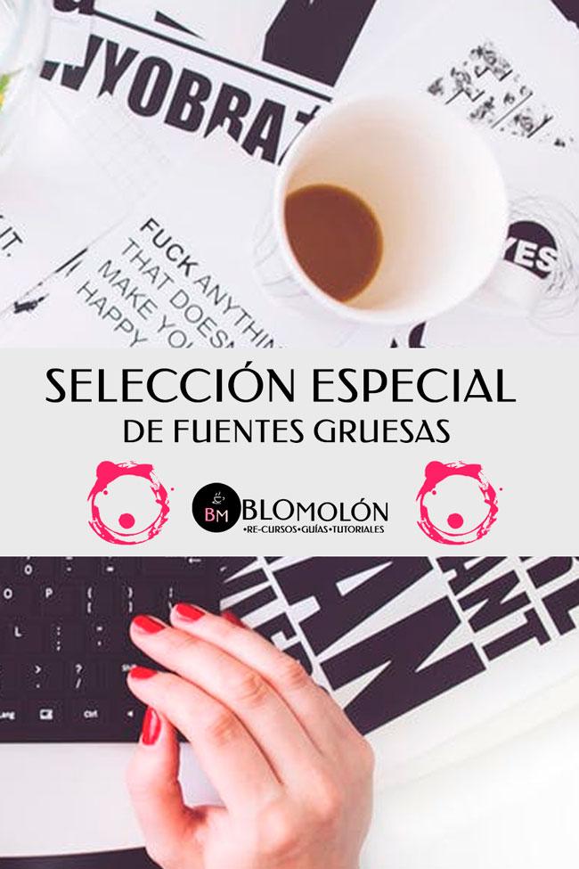 seleccion_especial_de_fuentes_gruesas